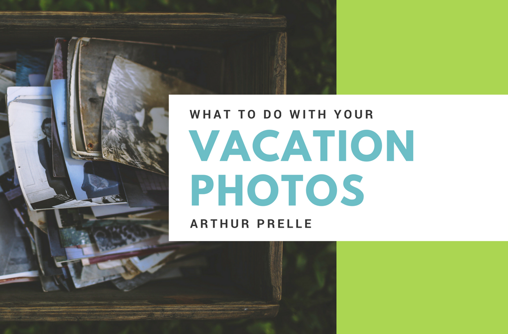 What to Do with your Vacation Photos