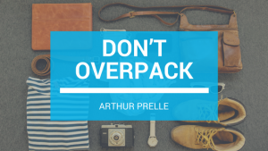Arthur Prelle Don't Overpack