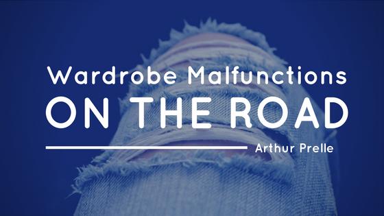 Wardrobe Malfunctions on the Road